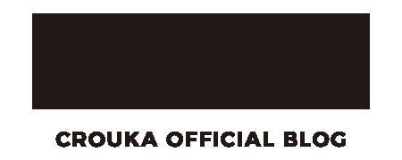 CROUKA OFFICIAL BLOG